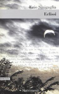 Eclissi, Ezio Sinigaglia - Nutrimenti
